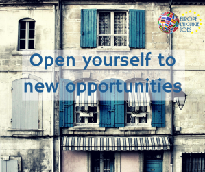 OPEN YOURSELF TO NEW OPPORTUNITITES